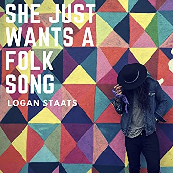 She Just Wants A Folk Song