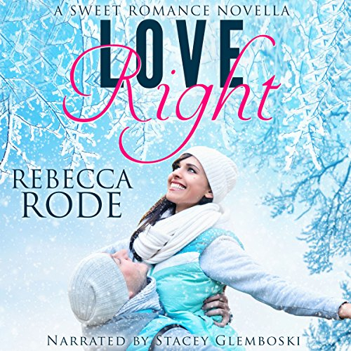 Love Right audiobook cover art
