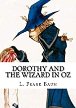 Dorothy and the Wizard in Oz Illustrated