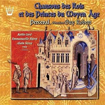 Chansons des rois & des princes du moyen-âge