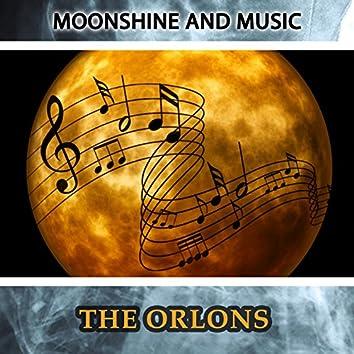 Moonshine And Music