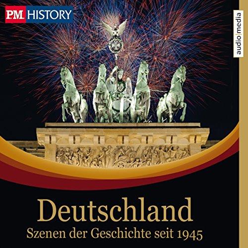 Deutschland - Szenen der Geschichte seit 1945 Titelbild