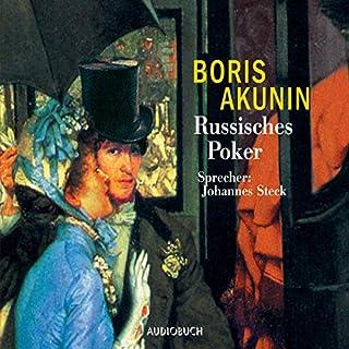 Russisches Poker     Fandorin ermittelt 5              Autor:                                                                                                                                 Boris Akunin                               Sprecher:                                                                                                                                 Johannes Steck                      Spieldauer: 5 Std. und 32 Min.     9 Bewertungen     Gesamt 4,8