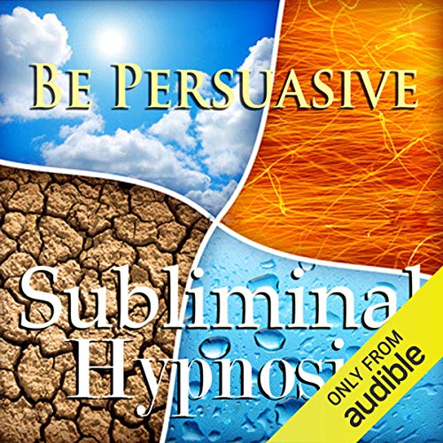 Be Persuasive with Subliminal Affirmations audiobook cover art