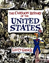 Cartoon History of the United States (Cartoon History of the Modern World) (Cartoon Guide Series)