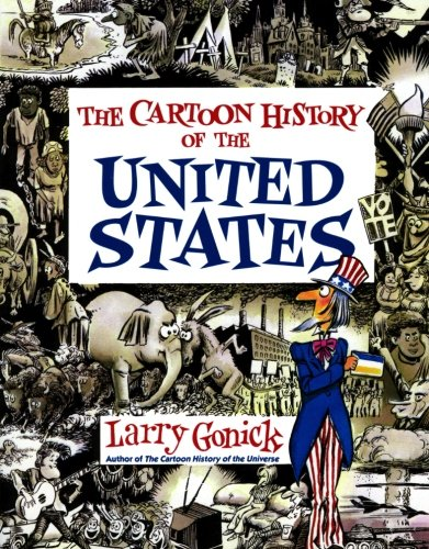 Compare Textbook Prices for Cartoon History of the United States Cartoon Guide Series Revised, Subsequent Edition ISBN 9780062730985 by Gonick, Larry
