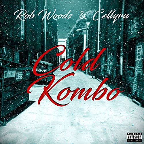 Rob Woods & Celly Ru