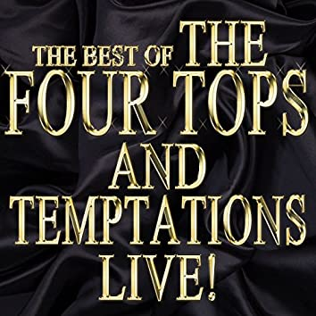 The Best of the Four Tops and Temptations Live!