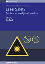 Laser Safety: Practical knowledge and solutions (IOP Expanding Physics)