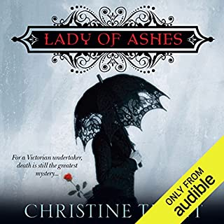 Lady of Ashes     Lady of Ashes, Book 1              By:                                                                                                                                 Christine Trent                               Narrated by:                                                                                                                                 Polly Lee                      Length: 15 hrs and 47 mins     328 ratings     Overall 4.1