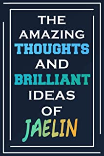 The Amazing Thoughts And Brilliant Ideas Of Jaelin: Personalized Name Journal for Jaelin | Composition Notebook | Diary | ...