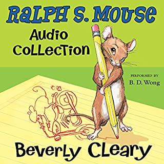 The Ralph S. Mouse Audio Collection                   By:                                                                                                                                 Beverly Cleary,                                                                                        Tracy Dockray                               Narrated by:                                                                                                                                 B.D. Wong                      Length: 6 hrs and 40 mins     329 ratings     Overall 4.5