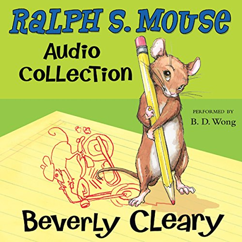 The Ralph S. Mouse Audio Collection Audiobook By Beverly Cleary,                                                                                        Tracy Dockray cover art