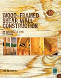 Wood-Framed Shear Wall Construction--an Illustrated Guide