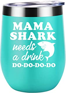Gifts for Mom - Mama Shark Needs a Drink - Funny Mom Birthday Gifts - Christmas Gifts for Mom - Mom Gifts from Daughter, Son - Mommy Shark, New Mom, Pregnant Mom, Wife Gifts - Coolife Wine Tumbler Mug