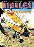 Biggles, tome 12 - Biggles raconte... Roland Garros