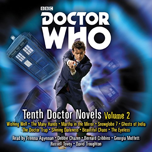 Doctor Who: Tenth Doctor Novels Volume 2     10th Doctor Novels              By:                                                                                                                                 Trevor Baxendale,                                                                                        Dale Smith,                                                                                        Justin Richards                               Narrated by:                                                                                                                                 David Troughton,                                                                                        Freema Agyeman,                                                                                        Russell Tovey                      Length: 22 hrs and 7 mins     94 ratings     Overall 4.7
