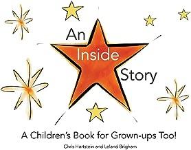 An Inside Story: A Children's Book for Grown-Ups Too!