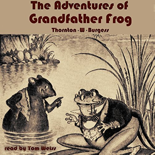 The Adventures of Grandfather Frog audiobook cover art