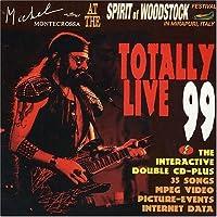 Totally Live 99 - Woodstock Fest