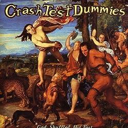 God Shuffled His Feet by Crash Test Dummies (1993-08-02)