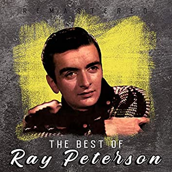 The Best of Ray Peterson (Remastered)