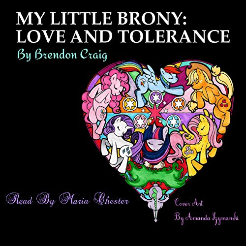 My Little Brony: Love and Tolerance audiobook cover art
