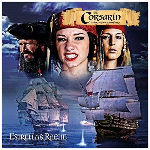 Estrellas Rache (Die Corsarin - Unter blutroter Flagge) audiobook cover art