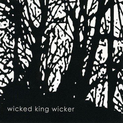Wicked King Wicker