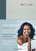 BECOMING: Finde deine innere Stimme: Das inspirierende Ausfüllbuch