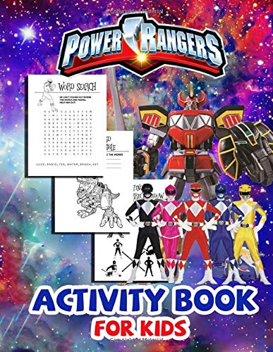 Power Rangers Activity Book For Kids: Lead Your Kids Magical, Successful Lives With The Exclusive Activity Book - Have Fun, Play Exciting Games And Study A Lot Through Dozens Of Helpful Exercises