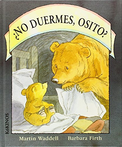 No Duermes, Osito? by Martin Waddell (1996-03-02)