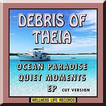 Ocean Paradise Quiet Moments - EP (Cut Version)