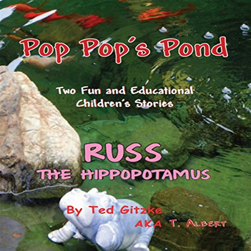 Pop Pop's Pond / Russ the Hippopotamus audiobook cover art