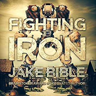 Fighting Iron                   By:                                                                                                                                 Jake Bible                               Narrated by:                                                                                                                                 J. Scott Bennett                      Length: 9 hrs and 32 mins     104 ratings     Overall 4.2