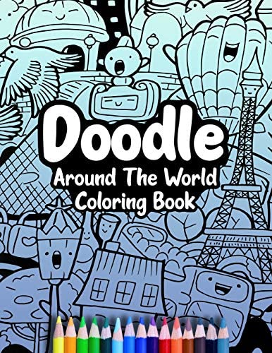 Doodle Around The World Coloring Book A Cute Kawaii Doodle Coloring Book For Teens Adults and product image