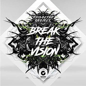 Break the Vision