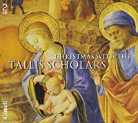 Christmas With the Tallis Scholars by The Tallis Scholars (2004-11-12)