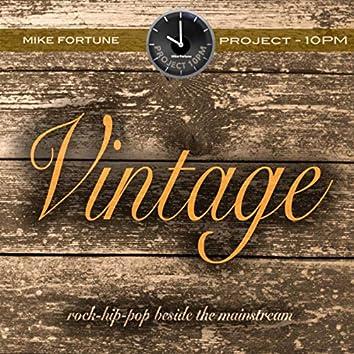 Vintage (Project 10pm)