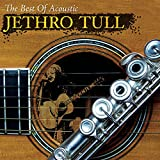 The Best of Acoustic Jethro Tull von Jethro Tull