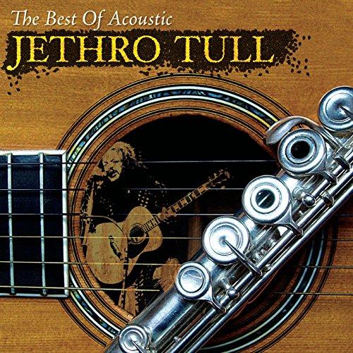 Jethro Tull: Best of Acoustic Jethro Tull (Audio CD (Best of))