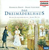 Berte, H.: Dreimaderlhaus (Das) [Operetta]