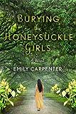 Burying the Honeysuckle Girls