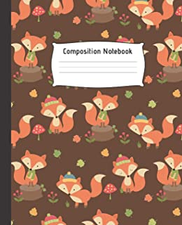 COMPOSITION NOTEBOOK: Cute wide Ruled Line Paper Notebook   Multipurpose School Workbook for Teens or Kids Student   Perfect size for your backpack ...   High quality paper   PRETTY FOX DESIGN.
