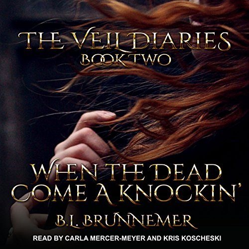 When the Dead Come a Knockin' audiobook cover art
