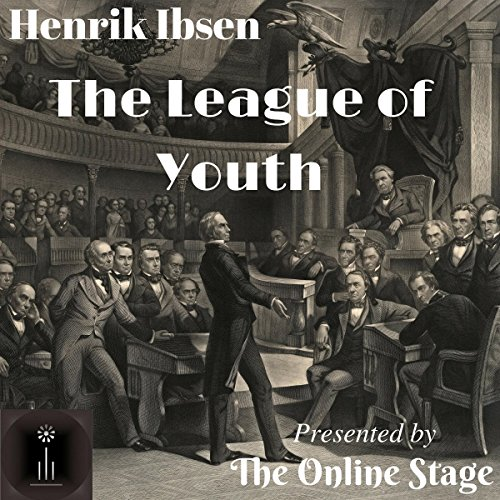 The League of Youth                   By:                                                                                                                                 Henrik Ibsen,                                                                                        William Archer - translator                               Narrated by:                                                                                                                                 Ben Lindsey-Clark,                                                                                        Brett Downey,                                                                                        John Burlinson,                   and others                 Length: 3 hrs and 35 mins     Not rated yet     Overall 0.0