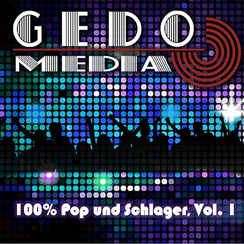 Gedo Media 100% Pop und Schlager, Vol. 1