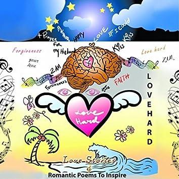 Lovehard: Love Stories & Romantic Poems to Inspire