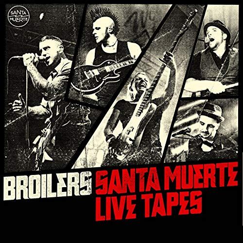 Broilers: Santa Muerte Live Tapes (Audio CD (Live))
