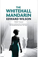 The Whitehall Mandarin: 'A deftly plotted homage to the mavens of Cold War spy thrillers.' - Kirkus Reviews (Catesby Book 4) Kindle Edition